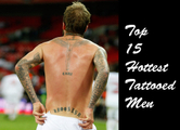 Top 15 Hottest Tattooed Men