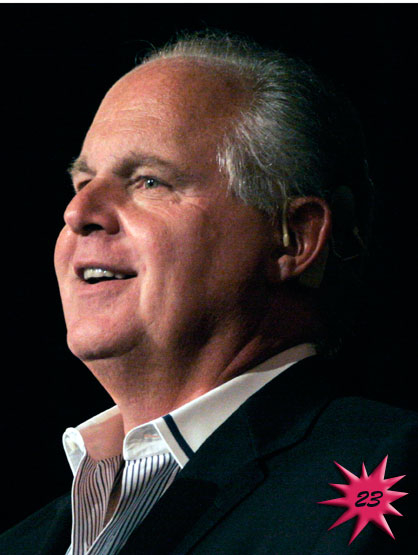 Forbes Top 25 Celebrities - Radio star Rush Limbaugh became famous with the Rush Limbaugh Show in 1988. Currently he is still the biggest thing in conservative radio. Earnings: $ 64 mil