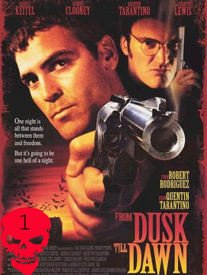 Top 10 Horror Films! - From Dusk Till Dawn: Robbers Seth (George Clooney) and Richard (Quentin Tarantine) take an ex-preacher (Harvey Keitel) and his kids hostage. Racing to get to the Mexican border they run into bloodthirsty vampires. Directed by Robert Rodriguez.