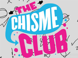 The Chisme Club