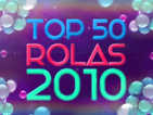 The Top 50 Rolas 2010