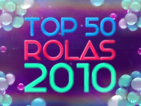 Top 50 Rolas 2010